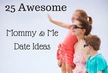 Mommy & Me Activities / by Thrive Life