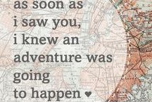 Words to Live By / Quotes to inspire growth, adventure and living our fullest potential.