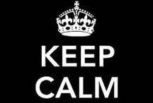 Keep Calm / :-D