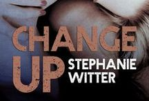 Change Up (Patch Up #3) / Kate and Derek's story in the Patch Up series.