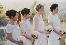 Bridesmaids / My ladies