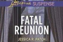 Fatal Reunion / A Love Inspired Suspense novel. Available now!