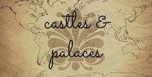 Castles & Palaces / Pictures and links about must-visit gorgeous castles and palaces from all over the world!