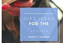 Gifts for the Stylista / Gifts even the most stylish will love.