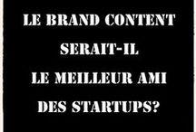 #Brandcontent / Tout ce qui touche au brand content ou content marketing !