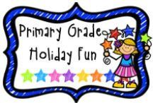 *Primary Grade Holiday Fun / A place for teachers to share fun holiday activities for the primary grades.