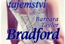 Barbara Taylor Bradford / Autorka již od útlého mládí oplývala velkým talentem pro psaní a v pouhých šestnácti letech se stala reportérkou listu Yorkshire Evening Post.  Romány B. T. Bradford se vyznačují přesvědčivým vykreslením rodinné atmosféry, pohody, hlubokého citu a lásky. Barbařina díla byla přeložena do čtyřiceti jazyků a prodávají se po celém světě.  Jedním z českých vydavatelů je i nakladatelství Alpress.