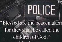 Law Enforcement / encouragement for those who serve