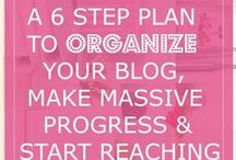 Blog Organization Tips / Organize your blog and make your days super-productive.