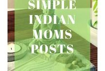 Simple Indian Mom's Posts / Posts from www.simpleindianmom.in I Mindful Parenting I Mindful Pregnancy I Mindful Eating I Grow Your Own Food I  The Ultimate Parenting Guide