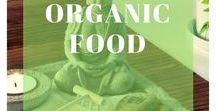 Organic Food / Organic Food Health Benefits I Organic Food Forms I How to Produce Organic Food I How to Find Organic Food