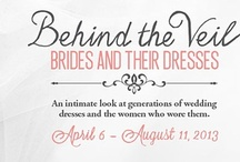 """""""Behind the Veil"""" at ATHM / ATHM's special exhibition, """"Behind the Veil: Brides and their Dresses,"""" takes an intimate look at generations of wedding dresses and the women who wore them.  This board features wedding dresses and photos from the exhibition and ATHM's collection."""