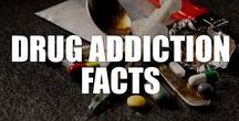 Drug Addiction Facts / Get the facts about drug addiction and abuse, including signs, types, effects of drug addiction, and how to get help with these interesting drug addiction facts.