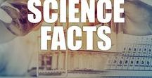 Science Facts / Learn all about the natural world, the history of science, and the latest innovations with these interesting science facts, videos, and infographics.
