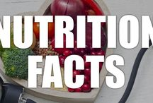 Nutrition Facts / A healthy collection of nutrition facts, videos, and infographics that will help your body, mind, and cravings.