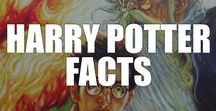 Harry Potter Facts / Put your sorting hat on and prepare yourself to enter the world of magical Harry Potter facts, including symbolism, controversy, history, trivia, and more.