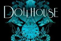 Dollhouse - Book 1 / Book One of The Dark Carousel series
