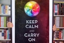 Keep Calm / by Megs Firiel Orton