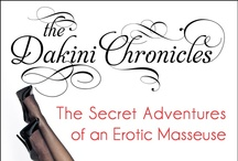"""The Dakini Chronicles / """"The Dakini Chronicles"""" Secret Adventures of a Sensual Masseuse ~ A hip, sassy and enlightening erotic book series by Scarlet Amor! http://www.dakinichronicles.com"""
