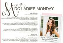 Meet THE DC LADIES Contributors Monday / Follow all of our fabulous contributors for everything from food to fashion and more! To check out their posts click on their name in the Tag line!