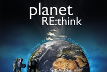 planet RE:think the film / Planet RE:think is a groundbreaking documentary about the two global crises we are facing: the financial crisis and the more insidious one, relating to our misuse of natural resources. The two are so tightly linked that we will not solve the global financial crisis unless we start RE:thinking how we can use resources more efficiently and sustainably. Planet RE:think investigates where we are failing and gives hope to a future on a planet with finite resources. www.planetrethink.com