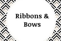 Ribbons & Bows / Gorgeous ribbons and beautfiul bows that will enhance your gifts for family, friends, coworkers and that  special loved one.
