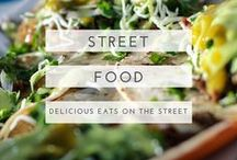 street food / We love finding cheap delicious food on the streets when we travel. Here are some of the best and others we can't wait to try!