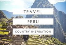 peru travel / Useful guides, beautiful photography and oodles of inspiration to help plan your trip to Peru, South America.