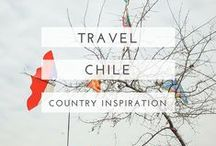chile travel / Useful guides, beautiful photography and oodles of inspiration to help plan your trip to Chile.