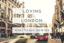 loving london / What to eat, do and see in London - plus lots of helpful tips and tricks!