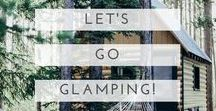 let's go glamping! / Not a fan camping? Give glamping a go! Start here for some inspiration - all the best glamping spots, the world over.