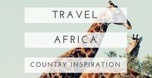 africa travel / Useful guides, beautiful photography and oodles of inspiration to help plan your African adventure!