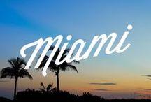 Miami / Miami tenta-nos com... // Miami tempts us with...