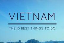 Vietnam Travel / All about Vietnam