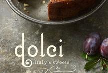 Dolci Italiani  / by Lisa Conforti