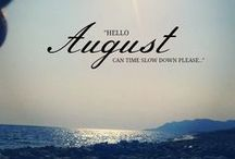Hello August / All Things August
