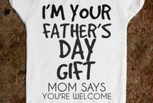 ♥Fathers Day Ideas♥ / Cute Ideas For Father's Day / by Diane Goff-Cornett