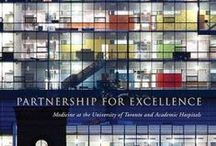 """Books by Dr. Edward Shorter / In celebration of the launch of his book, """"Partnership for Excellence: Medicine at the University of Toronto and Academic Hospitals,"""" we at the Gerstein Science Information Centre turn the spotlight on texts authored by Dr. Shorter."""