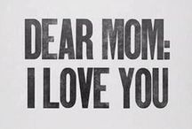 ♥♡♥for my mother♥♡♥