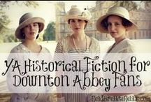 Downton Abbey Reading / For those who can't get enough, of the Edwardians, books (and video) inspired by Downton Abbey and the time period.