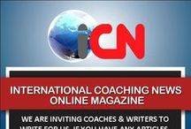 International Coaching News / International Coaching News is an online magazine created by leading figures in the coaching world. It has been developed to aid everyone in all areas of coaching and personal development; provide essential information for any practising or future coach; and encourages visitors and subscribers to interact with us on general points of interest and suggestions.
