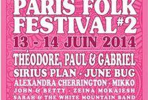 PARIS FOLK FESTIVAL #FolkYou #FY / Le PARIS FOLK FESTIVAL #FolkYou est le 1er événement parisien entièrement consacré à la musique folk !  Le prochain festival aura lieu du 15 au 18 juin 2017 - #folk #festival #Paris #music #art - Dans ce tableau, quelques photos des artistes qui ont participé aux différentes éditions depuis 2013.