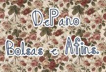 DePano Bolsas e Afins / Bolsas e afins feitas por mim!