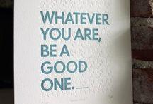 Words we like / Inspirational sayings