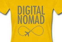Digital Nomad T-Shirts / Cool, Funny, Inspirational Shirts for Digital Nomads and People Making Money Online