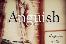 AnguiSH / Anguish was the status quo until she walked in.