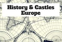 History & Castles Europe / Everything related to History, Castles & Palace in Europe