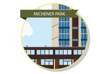 Michener Park - Students w/ Families & Student Couples / WHO LIVES HERE: Student couples and students with families (any year).Michener residents live in a bustling and welcoming community - the leading reason to choose this location. They love the variety of services located steps from their units, from the community centre and garden to the multi-cultural programming. Students live with their partner or family and come from many different backgrounds, countries and cultures.