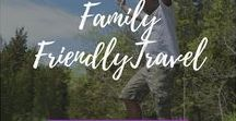 Family Friendly Travel / Create memories for you and your kids with these family friendly travel ideas!   There's something for every budget from the common to the more off the beaten path desttinations.