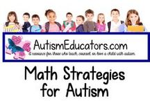 Math Strategies for Autism / A unique selection of math activities and teaching ideas from http://www.AutismEducators.com to keep our students with autism focused and learning!